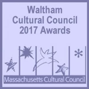 Local Grants Awarded in 2017 for Waltham Cultural Programs