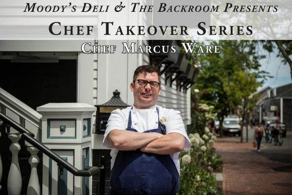 The Backroom at Moody's Delicatessen Chef Takeover Series: Chef Marcus Ware
