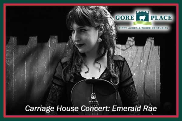 Gore Place Carriage House Concert: Emerald Rae