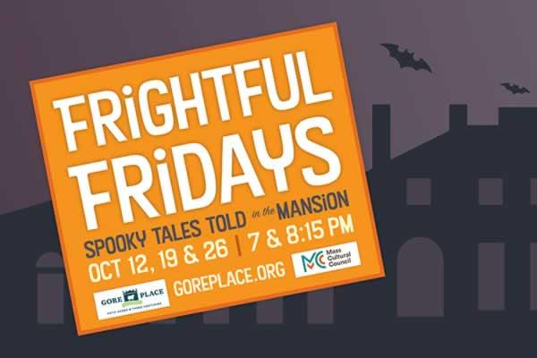 Frightful Fridays: Spooky Tales Told in the Gore Mansion