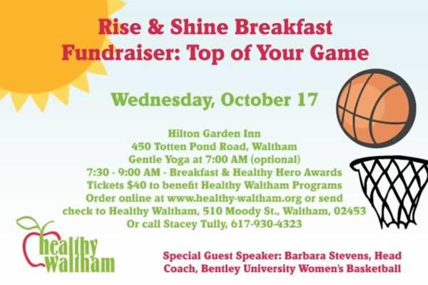 Health Waltham Rise and Shine Breakfast Fundraiser: Top of Your Game