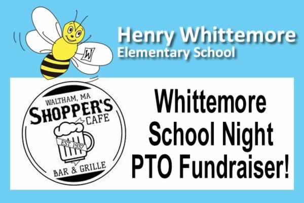 Whittemore School Night Fundraiser at Shoppers Cafe!