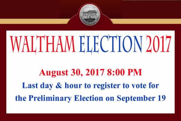 Last Day to Register to Vote for the Waltham Municipal Preliminary Election