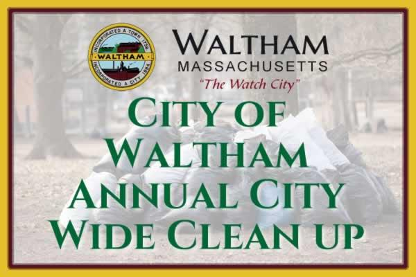 City of Waltham Annual Citywide Cleanup