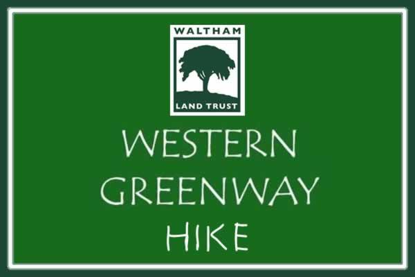 Western Greenway Hike with Waltham Land Trust