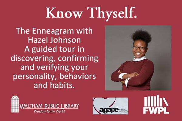 Know Thyself. The Enneagram with Hazel Johnson at the Waltham Public Library