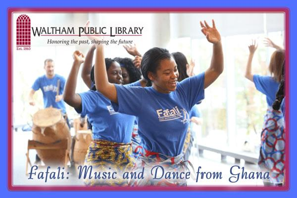 Fafali: Music and Dance from Ghana at Waltham Public Library