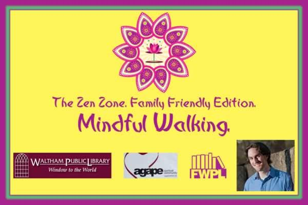 The Zen Zone. Family Friendly Edition. Mindful Walking. With Matt Carriker.