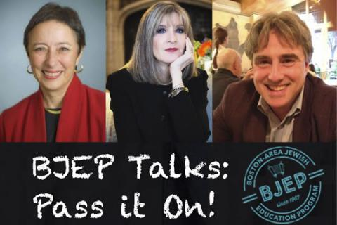 Brandeis University: BJEP Talks: Pass it on!