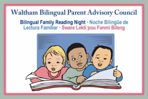 Bilingual Parent Advisory Council: Bilingual Family Reading Night