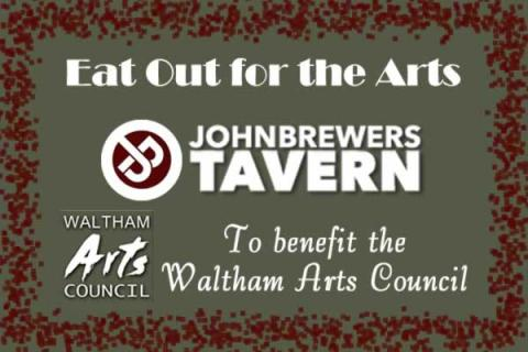 Eat Out for the Arts Night at John Brewer's to benefit Waltham Arts Council