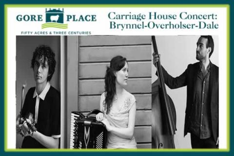 Gore Place Carriage House Concert: Brynnel-Overholser-Dale