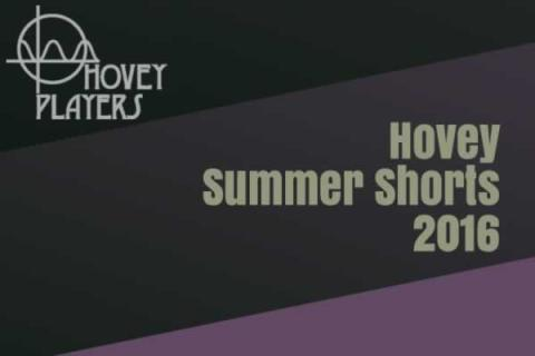 Hovey Players Workshop: Summer Shorts 2016