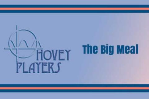 "Hovey Players: Dan LeFranc's ""The Big Meal"""