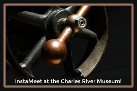InstaMeet at the Charles River Museum, Waltham, MA