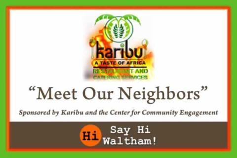 Meet Our Neighbors: Sponsored by Karibu and the Center for Community Engagement