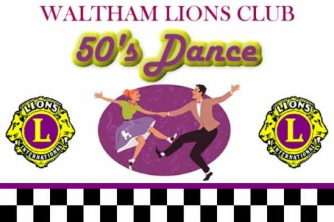 Waltham Lions Club 50's Dance Featuring the Reminisants