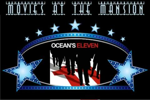 Lyman Estate Movies at the Mansion: Oceans Eleven