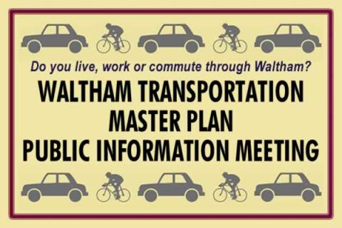 Waltham Traffic Engineering Department's Transportation Master Plan Meeting