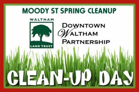 Moody Street Spring Cleanup with Downtown Waltham Partnership & Waltham Land Trust