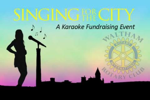 Waltham Rotary Club 9th Annual Singing for the City