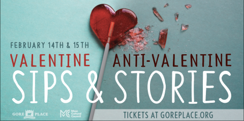 Gore Place Valentine's/Anti-Valentine's Sips and Stories