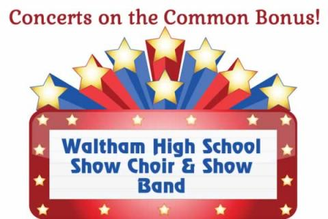 Concerts on the Common: Bonus Night! Waltham Show Choir & Show Band