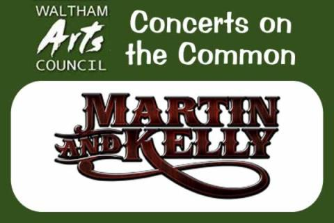 Waltham Arts Council 2018 Concerts on the Common: Martin & Kelly