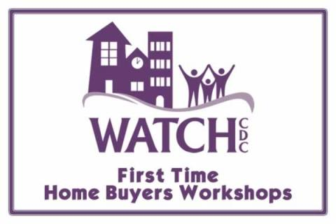 First Time Home Buyer Workshop with Watch CDC