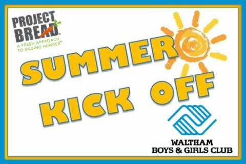 Waltham Boys & Girls Club 2nd Annual Summer Kick Off Party - New Rain Date!