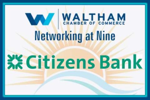 Waltham Chamber of Commerce Networking at Nine Networking Event