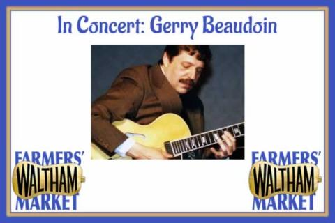 Waltham Farmers' Market In Concert: Gerry Beaudoin