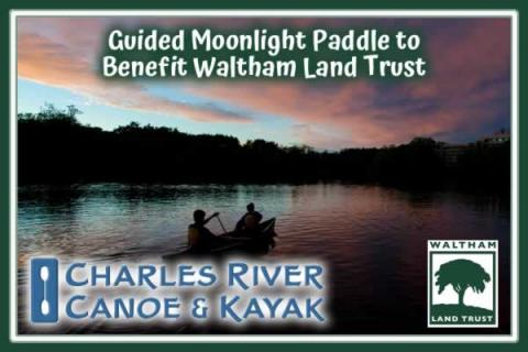 Guided Moonlight Paddle to Benefit Waltham Land Trust