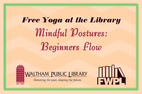 Free Yoga at the Library Mindful Postures: Beginners Flow