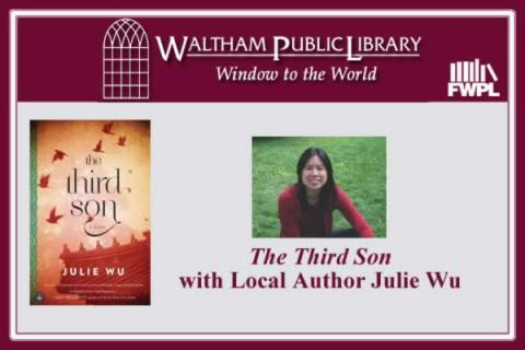 Waltham Public Library: The Third Son with Local Author Julie Wu