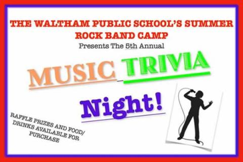 Waltham Public School's Summer Rock Band Camp 5th Annual Music Trivia Night