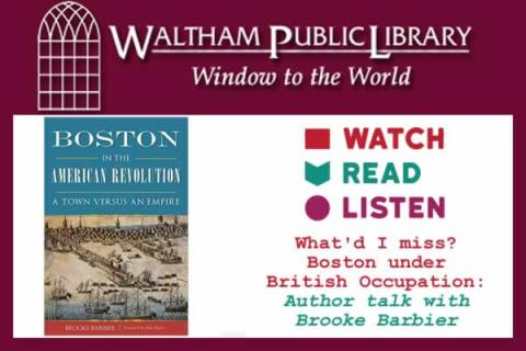 WRL: What'd I miss? Boston in the American Revolution: A Town Versus an Empire