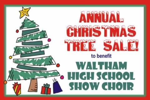Christmas Tree Sale by Waltham High School Show Choir