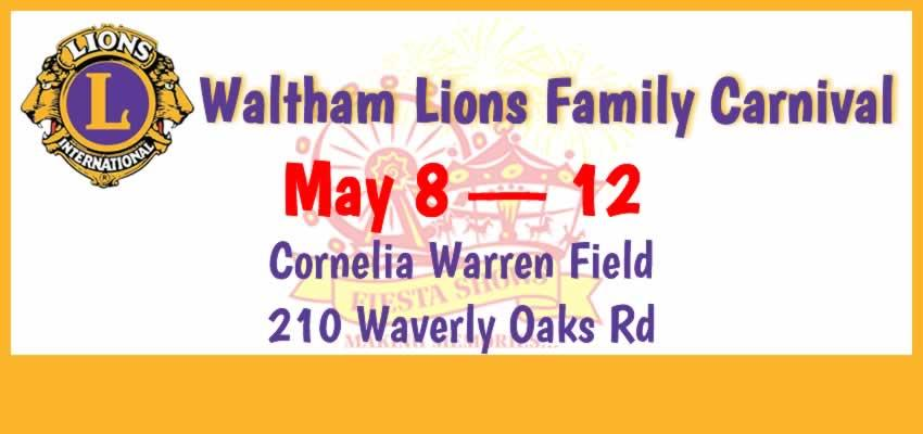 Waltham Lions Club Family Carnival · Cornelia Warren Field · May 8 — 12