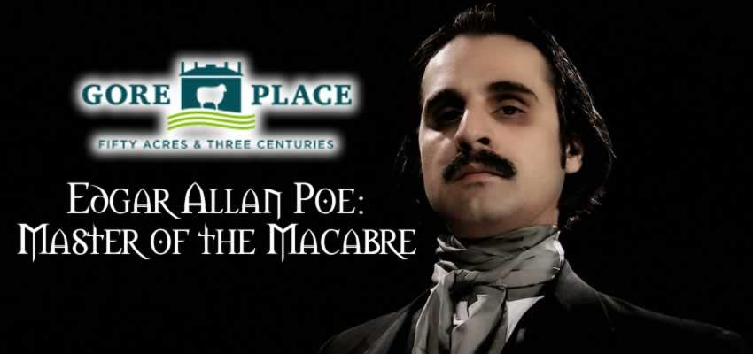 Edgar Allan Poe: Master of the Macabre - Gore Place - January 19, 2019 - 3 PM & 5 PM