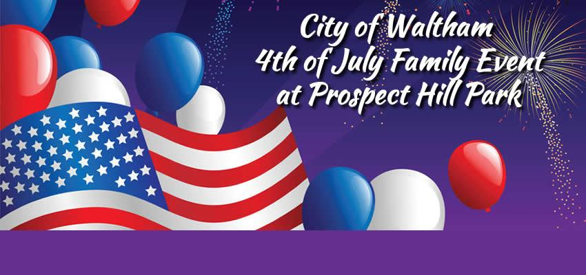 City of Waltham  4th of July Family Event at Prospect Hill Park